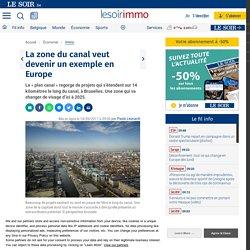 La zone du canal veut devenir un exemple en Europe