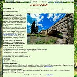 Le Canal du Midi en Languedoc : Le dossier d'étude