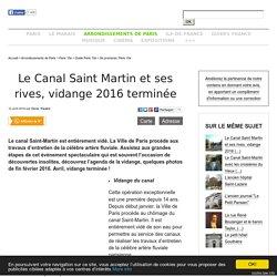 Le Canal Saint Martin et ses rives, vidange 2016 terminée