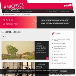 Le Canal du Midi - Toulouse archives