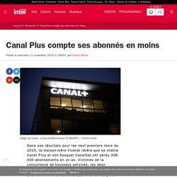 Canal Plus compte ses abonnés en moins