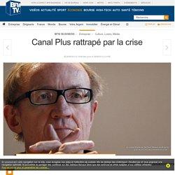 Canal Plus rattrapé par la crise