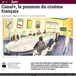 Canal+, le poumon du cinéma français
