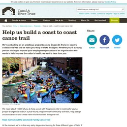 Help us build a coast to coast canoe trail