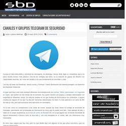 Canales y grupos Telegram de seguridad