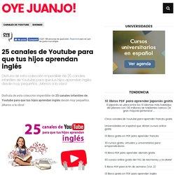 25 canales de Youtube para que tus hijos aprendan inglés