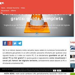 Canali TV su VLC in streaming gratis: guida completa