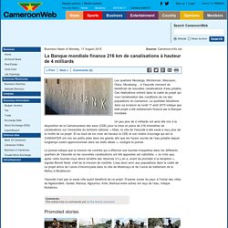 La Banque mondiale finance 216 km de canalisations à hauteur de 4 milliards