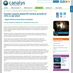 reports global PC market growth of 19% in Q4 2010 (Canalys research release: r2011012)