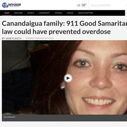 Canandaigua family: 911 Good Samaritan law could have prevented overdose