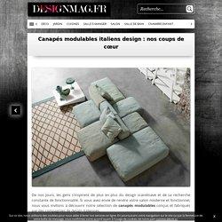 Canapés modulables italiens design : nos coups de cœur -