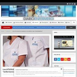 """Los ATS/DUE de Canarias volverán a ser """"enfermeros"""" - Noticias de enfermería y salud"""