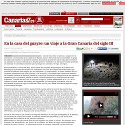 Gran Canaria. En la casa del guayre: un viaje a la Gran Canaria del siglo III
