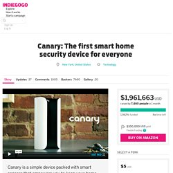 Canary: The first smart home security device for everyone