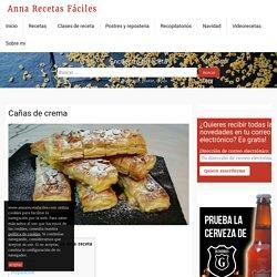 Cañas de crema - Anna Recetas Fáciles