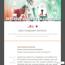 Online Laptop Repairs Guide in Canberra – Jims Computer Services