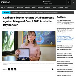 Canberra doctor returns OAM in protest against Margaret Court 2021 Australia Day honour