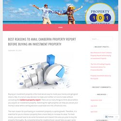 Best Reasons to Avail Canberra Property Report before Buying an Investment Property