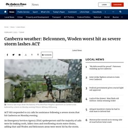 Canberra weather: Belconnen, Woden worst hit as severe storm lashes ACT