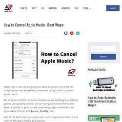 How to Cancel Apple Music- Best Ways - StuffRoots