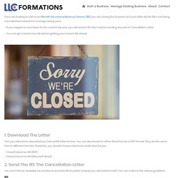 How to Cancel an Ein and Close a Business with the IRS - LLC Formations