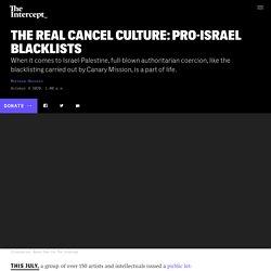 The Real Cancel Culture: Pro-Israel Blacklists