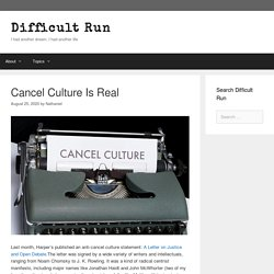 Cancel Culture Is Real – Difficult Run