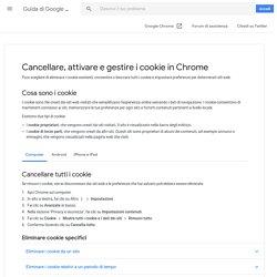 Cancellare, attivare e gestire i cookie in Chrome - Computer - Guida di Google Chrome