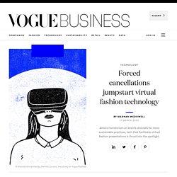Forced cancellations jumpstart virtual fashion technology