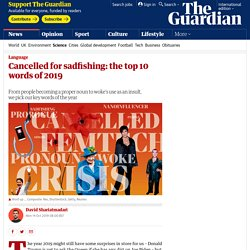 Cancelled for sadfishing: the top 10 words of 2019