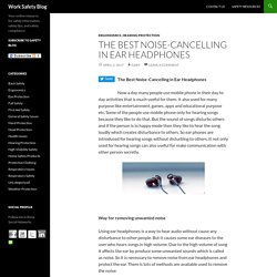 The Best Noise-Cancelling in Ear Headphones