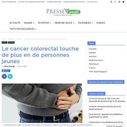 Le cancer colorectal touche de plus en de personnes jeunes