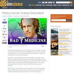 Phony Cancer Scares Debunked
