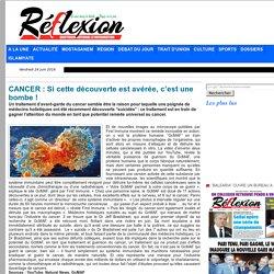 CANCER : Si cette découverte est avérée, c'est une bombe !