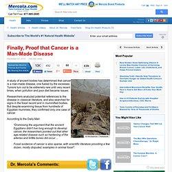 Cancer, a Man-Made Disease