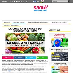 La cure anti-cancer du docteur Gerson