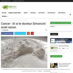 Cancer : Et si le docteur Simoncini avait raison