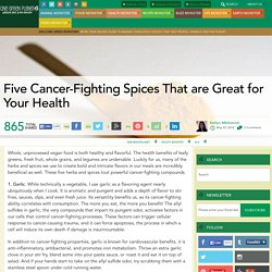 Five Cancer-Fighting Spices That are Great for Your Health
