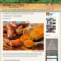 9 Anti-Cancer Foods You Cannot Ignore