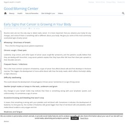 Early Signs that Cancer is Growing in Your Body - Good Morning Center