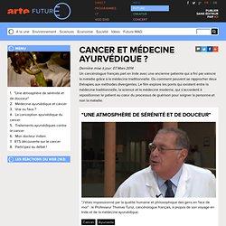 Cancer et médecine ayurvédique ?
