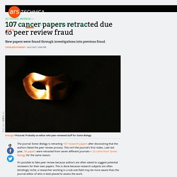 107 cancer papers retracted due to peer review fraud