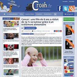 Cancer : une fille de 8 ans a réduit de 75 % sa tumeur grâce à un traitement alimentaire