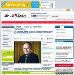 Le cancer - Cancer : l'espoir du traitement métabolique