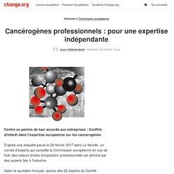 Commission européenne: Cancérogènes professionnels : pour une expertise indépendante
