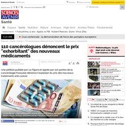 """110 cancérologues dénoncent le prix """"exhorbitant"""" des nouveaux médicaments"""