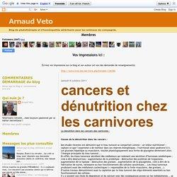 Arnaud Veto: cancers et dénutrition chez les carnivores