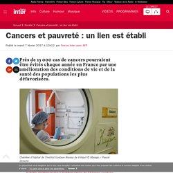 Cancers et pauvreté : un lien est établi