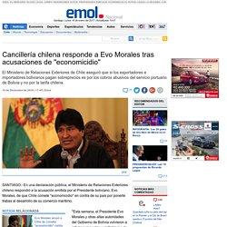"""Cancillería chilena responde a Evo Morales tras acusaciones de """"economicidio"""""""