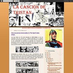 LA CANCIÓN DE TRISTAN.: Una secuencia memorable (1) The Spirit daily strips.